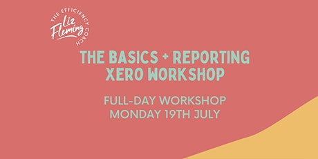 FULL-DAY Basics + Reporting Xero Workshop - Mon 2nd August tickets