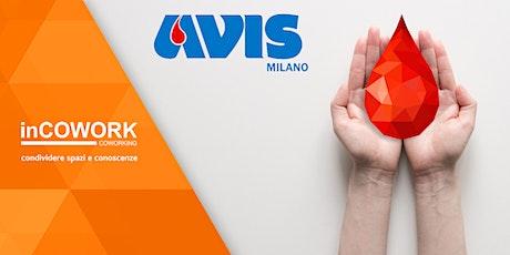 inCOWORK for Charity: Donazione del sangue insieme ad Avis Milano biglietti