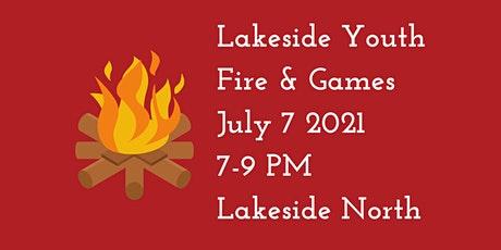 Lakeside Youth - Fire & Games tickets