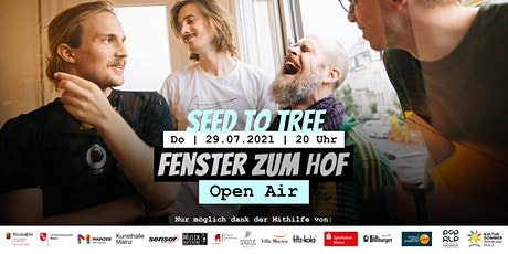 Fenster zum Hof (Open Air) - Seed To Tree Tickets