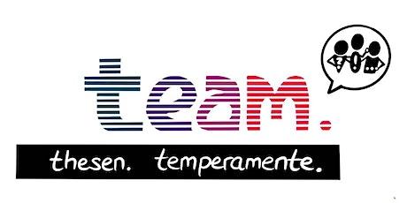 team. thesen. temperamente. | Der digitale Realtalk Tickets