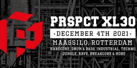 PRSPCT XL30 tickets