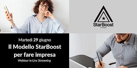 Webinar: Il Modello StarBoost fare Impresa valorizzando la collaborazione biglietti