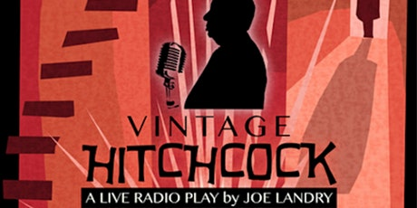 The Festival Players – Vintage Hitchcock Radio Play tickets