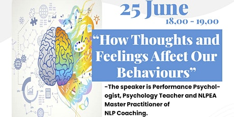 FREE Workshop - How Thoughts and Feelings Affect Our Behaviours tickets