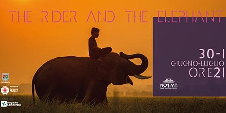 The Rider and the Elephant biglietti