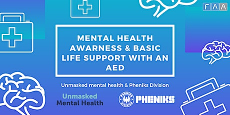 Basic Life Support and the safe use of an AED: L2 & Mental Health Awareness tickets