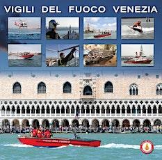 Copia di Venezia 1600 - Caserme aperte - Comando Vigili del Fuoco biglietti