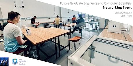 Networking Event - Future Graduate Engineers and Computer Scientists tickets