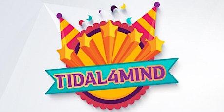 Tidal4MIND! tickets