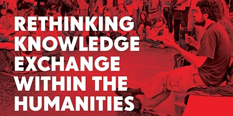 Rethinking Knowledge Exchange within the Humanities tickets