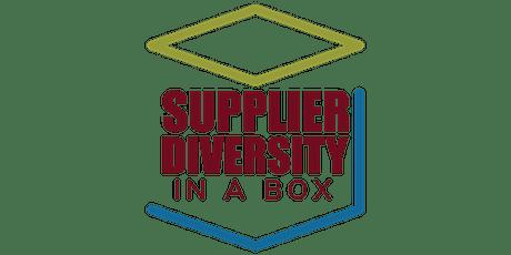 Supplier Diversity in a Box tickets