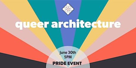 NOMA Detroit Pride Event: Queer Architecture tickets