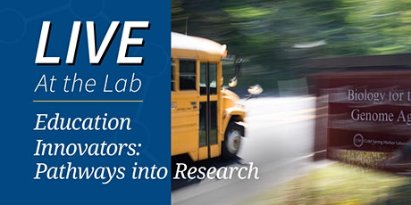 Live At the Lab - Education Innovators: Pathways into Research tickets