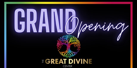 The Great Divine Center Grand Opening tickets