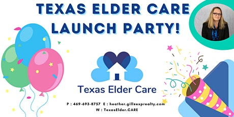 Launch Party for Texas Elder .Care! tickets