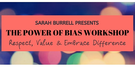 The Power of Bias Workshop tickets