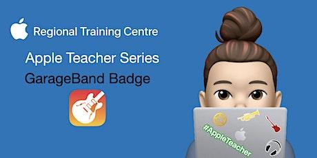 Apple Teacher Series - GarageBand Badge Tickets