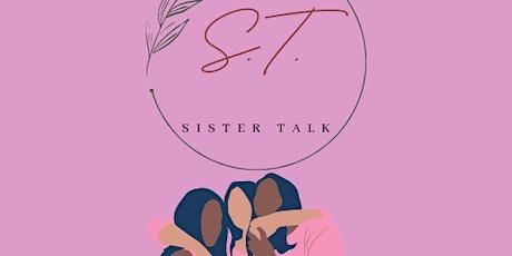 Sister Talk Live tickets