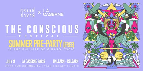 The Conscious Festival - Summer Pre-party (FREE) billets