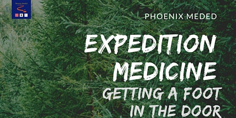 Expedition Medicine: Getting a foot in the door tickets