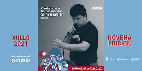 O retorno dos homes mariñeiros | Xurxo Souto (Galicia) | Ribeira entradas