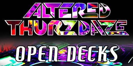 Altered Thurzdaze: Open Decks Edition tickets