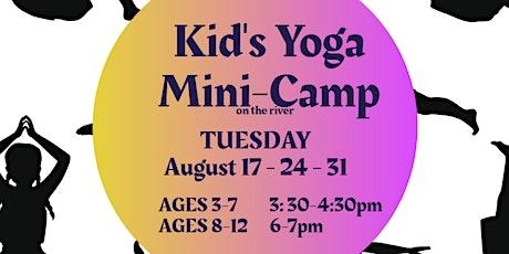Kid's Yoga Mini Camp! tickets