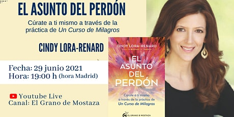 Presentación  del libro «El asunto del perdón» - Cindy Lora-Renard entradas