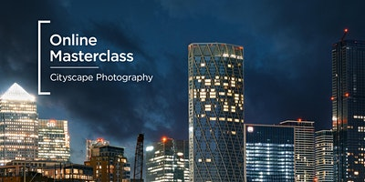 Online+Masterclass+%7C+Cityscape+Photography
