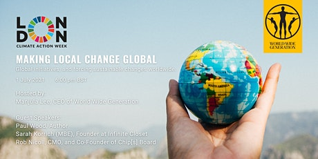 SEE Further with WWG: Making Local Change Global tickets