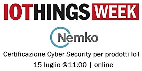 Certificazione Cyber Security per prodotti IoT - Online tickets