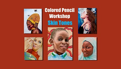 Colored Pencil Workshop - Drawing Skin Tones tickets