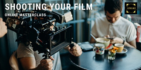 Masterclass: Shooting your film tickets