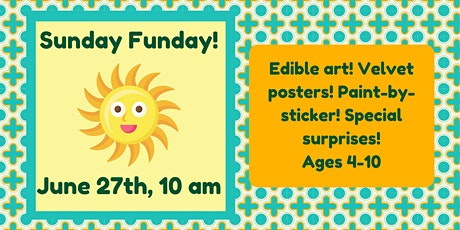 Sunday Funday! (Ages 4-10) tickets