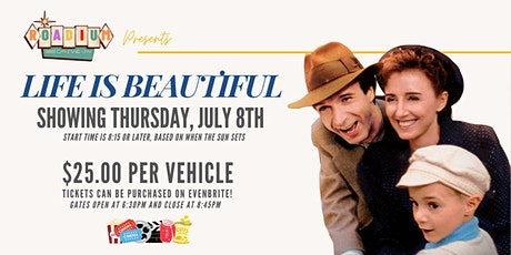 LIFE IS BEAUTIFUL  - Presented by The Roadium Drive-In tickets