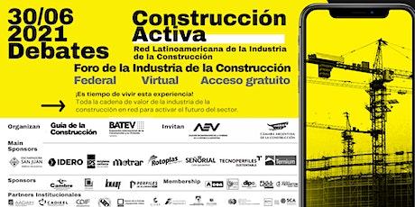 Foro Construcción Activa Junio 2021/ La Vivienda en la nueva normalidad entradas