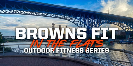 Browns Fit in the Flats Outdoor Summer Series:  Pilates H.I.I.T. tickets