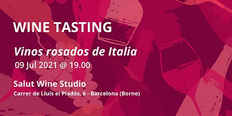 WINE TASTING: Vinos rosados de Italia entradas
