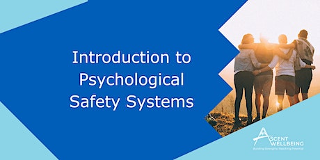 Introduction to Psychological Safety Systems tickets