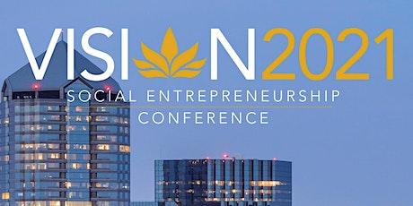 Vision 2021 Social Entrepreneurship Conference tickets