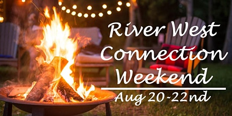 River West Connection Weekend! tickets