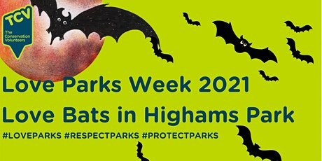 Love Parks Adult Event: Love  Bats in Highams Park tickets