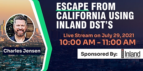 Escape From California Using Inland DSTs tickets