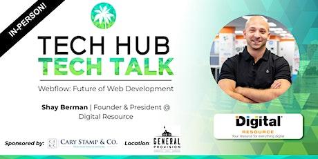 TECH TALK | Future of Web Development: Webflow  (In-Person) tickets
