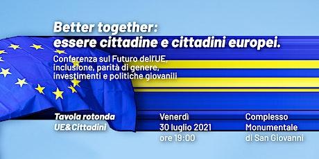 Tavola rotonda / UE&Cittadini biglietti