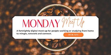 Monday Meet-up tickets