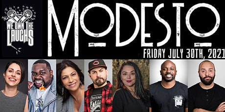 We Own The Laughs: Modesto tickets