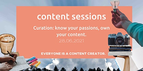 Curation: Know your passions, own your content. tickets