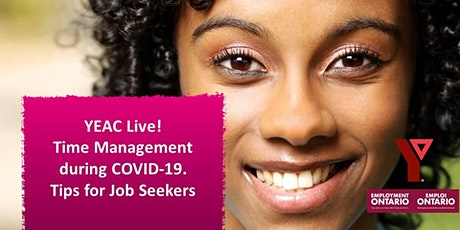 YEAC Live! Time Management during COVID-19. Tips for Job Seekers billets